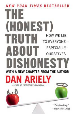 9780062183613 - The (Honest) Truth About Dishonesty