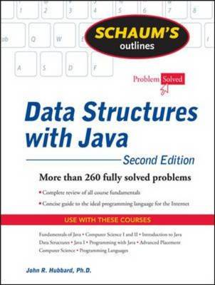 9780071611619 - Schaum's outline of data structures with java