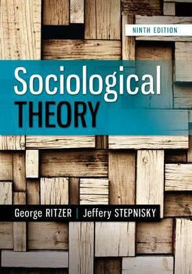 9780078027017 - Sociological Theory