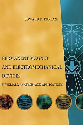 9780122699511 - Permanent Magnet and Electromechanical Devices, Materials, Analysis, and Applications