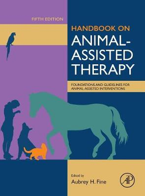 9780128153956 - Handbook on Animal-Assisted Therapy: Foundations and Guidelines for Animal-Assisted Interventions