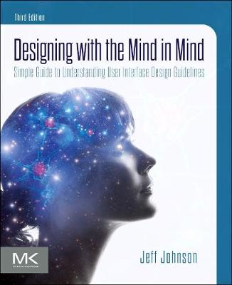 9780128182024 - Designing with the Mind in Mind: Simple Guide to Understanding User Interface Design Guidelines