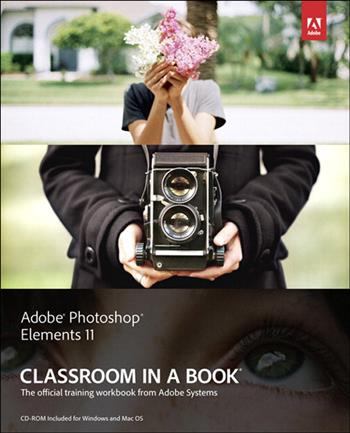 9780133120240 - Adobe Photoshop Elements 11 Classroom in a Book
