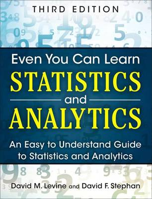 9780133382662 - Even You Can Learn Statistics and Analytics