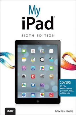9780133391596 - My iPad (covers iOS 7 on iPad Air, iPad 3rd/4th generation, iPad2, and iPad mini)