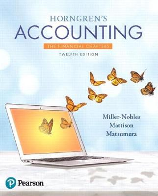 9780134486789 - Horngren's Accounting, the Financial Chapters