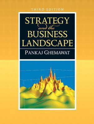 9780136015550 - Strategy and the business landscape