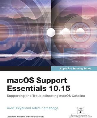 9780136552192 - macOS Support Essentials 10.15 - Apple Pro Training Series: Supporting and Troubleshooting macOS Catalina