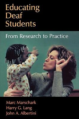 9780195310702 - Educating deaf students from research to practice