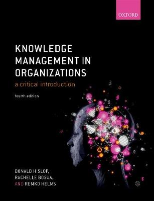 9780198724018 - Knowledge Management in Organizations: A critical introduction