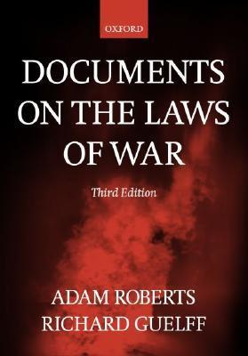 9780198763901 - Documents on the laws of war