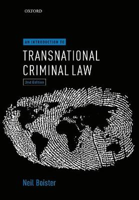 9780198795995 - An Introduction to Transnational Criminal Law