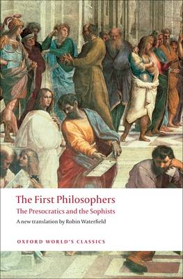 9780199539093 - First Philosophers, The Presocratics And Sophists