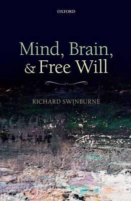 9780199662579 - Mind, Brain, and Free Will