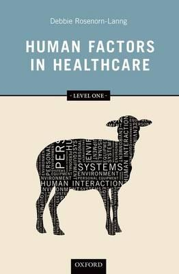 9780199670604 - Human Factors in Healthcare: Level One: Level one