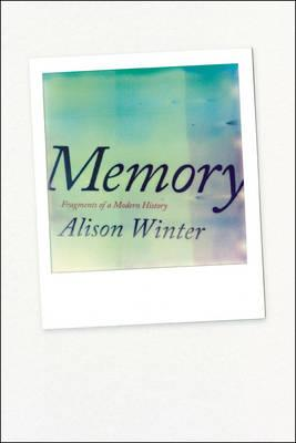 9780226084541 - Memory: Fragments of a Modern History