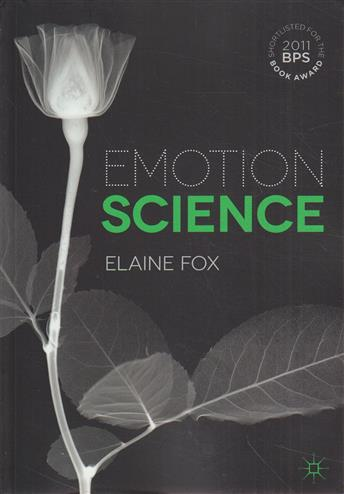 9780230005181 - Emotion Science: Cognitive and Neuroscientific Approaches to Understanding Human Emotions