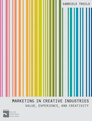 9780230380240 - Marketing In Creative IndustriesValue, Experience and Creativity