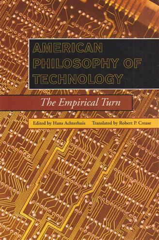 9780253214492 - American Philosophy of Technology
