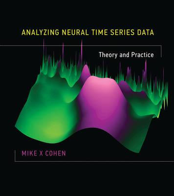 9780262019873 - Analyzing Neural Time Series Data: Theory and Practice