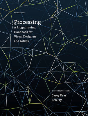 9780262028288 - Processing: A Programming Handbook for Visual Designers and Artists