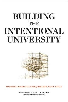 9780262536196 - Building the Intentional University: Minerva and the Future of Higher Education