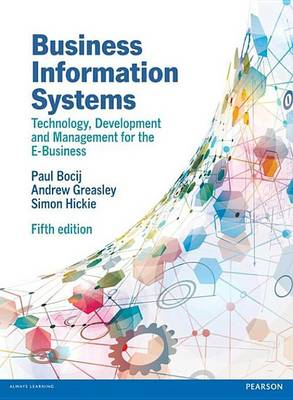 9780273736462 - Business Information Systems, 5th edn