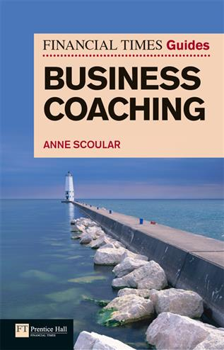 9780273746539 - FT Guide to Business Coaching