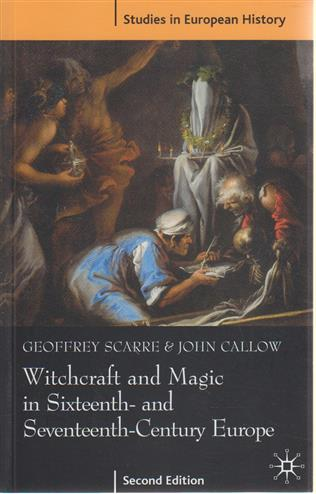 9780333920824 - Witchcraft and Magic in Sixteenth and Seventeenth Century Europe