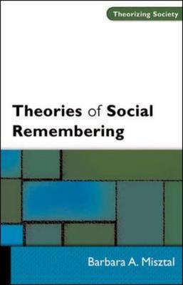 9780335208319 - Theories Of Social Remembering
