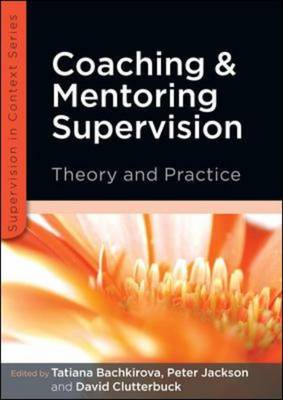 9780335242986 - Coaching and Mentoring Supervision: Theory and Practice