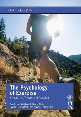 9780367186807 - The Psychology of Exercise: Integrating Theory and Practice