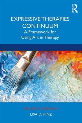 9780367280420 - Expressive Therapies Continuum: A Framework for Using Art in Therapy