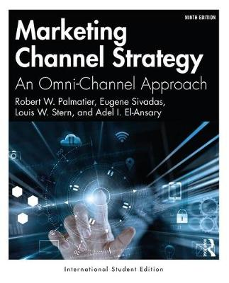 9780367821234 - Marketing Channel Strategy: An Omni-Channel Approach (International Student Edition)