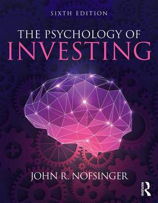 9780415397575 - The Psychology of Investing