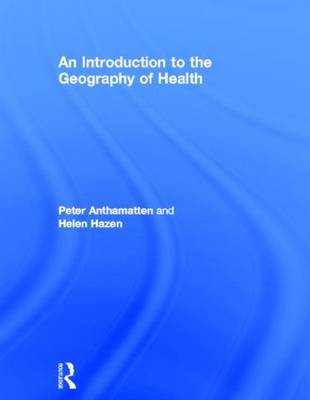 9780415498050 - An Introduction to the Geography of Health