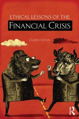 9780415516754 - Ethical lessons of the financial crisis