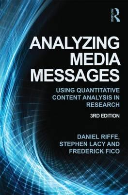 9780415517676 - Analyzing Media Messages: Using Quantitative Content Analysis in Research