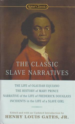 9780451532138 - The Classic Slave Narratives