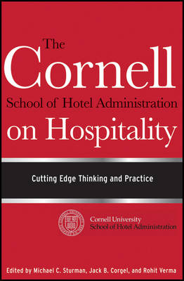 9780470554999 - The Cornell School of Hotel Administration on Hospitality: Cutting Edge Thinking and Practice