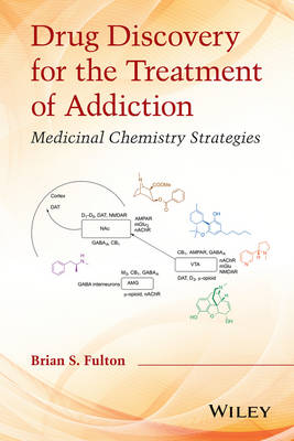 9780470614167 - Drug Discovery for the Treatment of Addiction: Medicinal Chemistry Strategies