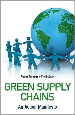 9780470689417 - Green Supply Chains - An Action Manifesto
