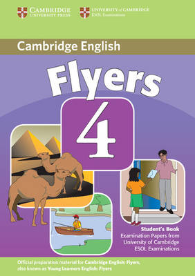 9780521694056 - Cambridge Young Learners English Tests Flyers 4 Student's Book : Examination Papers from the University of Cambridge ESOL Examinations