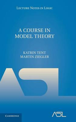 9780521763240 - A Course in Model Theory