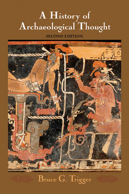 9780521840767 - A History of Archaeological Thought