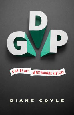 9780691156798 - GDP: A Brief but Affectionate History