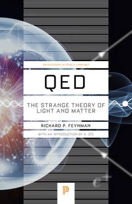 9780691164090 - QED: The Strange Theory of Light and Matter