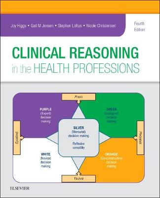 9780702062247 - Clinical Reasoning in the Health Professions