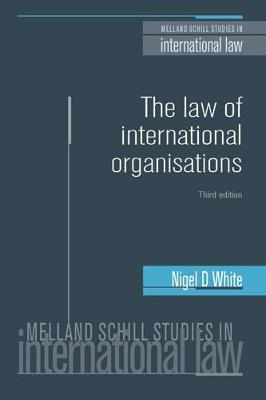 9780719097744 - Law of International Organisations