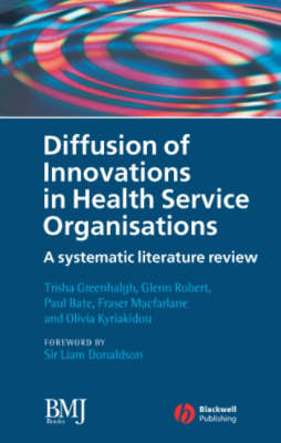 9780727918697 - Diffusion of Innovations in Health Service Organisations: A Systematic Literature Review
